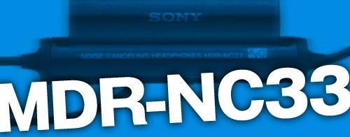 【レビュー】エントリーモデルのノイズキャンセリングヘッドフォン「MDR-NC33」を購入してみました。ノイズキャンセルは予想以上の快適さ!