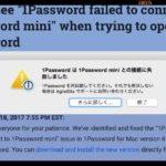 パスワード管理アプリの1Password上で「1Password mini との接続に失敗しました」と表示されて起動できないための解決方法